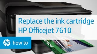 Replacing a Cartridge in the Officejet 7610