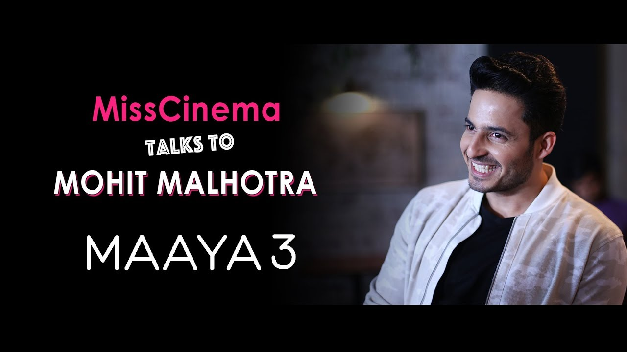Download MissCinema Talks to Mohit Malhotra   The making of Maaya 3   All Episodes only on JioCinema