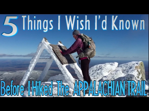 5 Things I Wish I'd Known Before I Hiked The Appalachian Trail