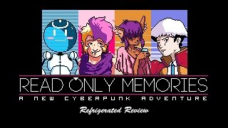 Refrigerated Review: Read Only Memories