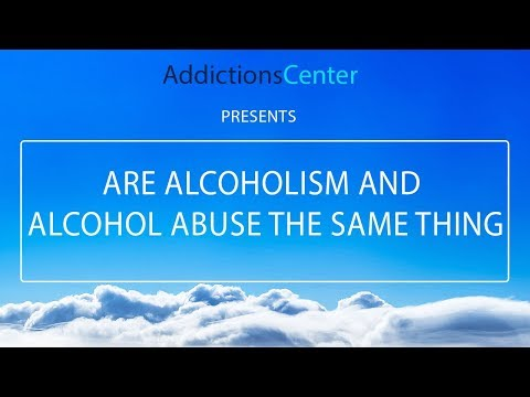 Are Alcoholism And Alcohol Abuse The Same Thing – 24/7 Helpline Call 1(800) 615-1067