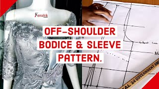 How to draft an off-shoulder bodice and sleeve pattern.