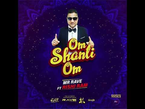 Om Shanti Om - Mr Rave (Rave The Band) Ft Rishi Ram (2020 Bollywood Remake)