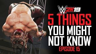 WWE 2K19 5 Things You MIGHT Not Know! #15 (Crazy Reverse Dives, Ministry Undertaker & More).mp3