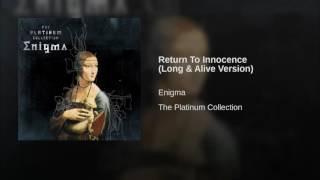 Return To Innocence Long Alive Version