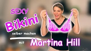Bikini basteln mit Martina Hill