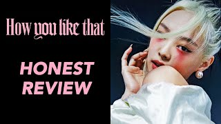 Gambar cover BLACKPINK - How You Like That HONEST REVIEW (not reaction)