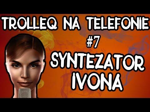 Syntezator IVONA i śmieszne rozmowy telefoniczne (TrolleQ na telefonie)