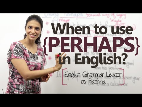 When to use Perhaps in English? – English Grammar Lesson