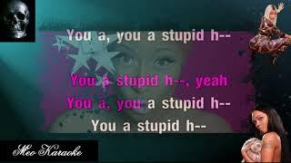 Stupid Hoe - Karaoke