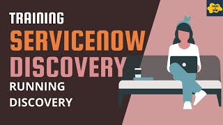 #5 Running Discovery in ServiceNow | ServiceNow Discovery Training | How to run Discovery
