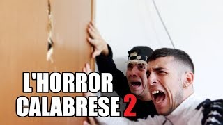 L'HORROR CALABRESE 2