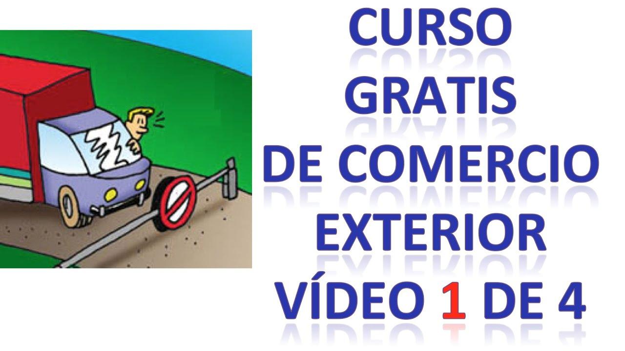 Curso de comercio exterior gratis v deo 1 de 4 qu es for Comercio exterior que es