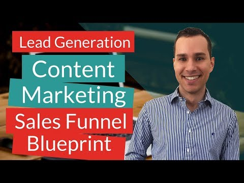 Content Marketing Sales Funnel Blueprint: Leverage Content To Generate Leads  (Beginners Guide)