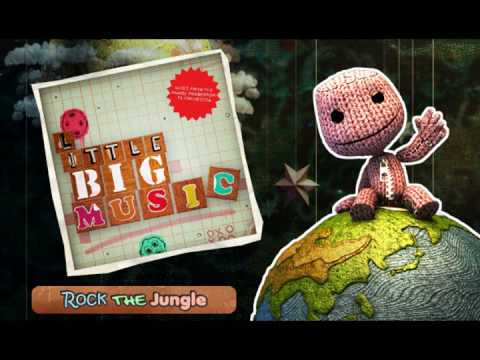 Rock the Jungle - Little BIG Music (LittleBigPlanet Soundtrack)