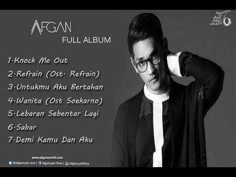 Afgan - Knock Me Out The Best Collection 2015  Full Album