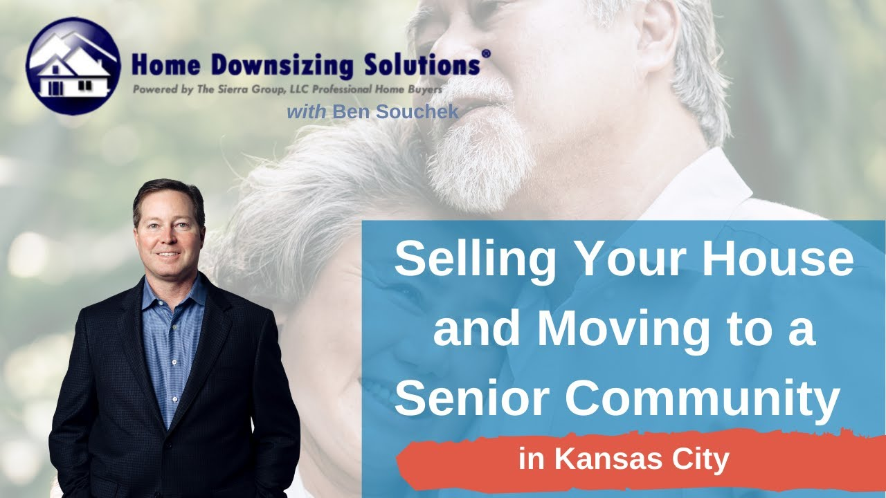 Options to Sell My House and Move to a Senior Living Community in Kansas City