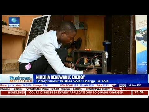 Entrepreneur Pushes For Solar Energy In Yola   Business Incorporated  