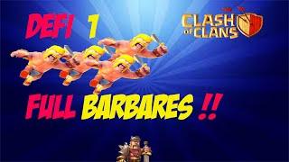 Clash of clans - Full barbare Defi#1