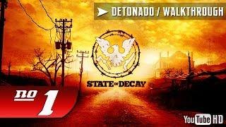 State Of Decay Detonado Parte #1 [PT-BR]