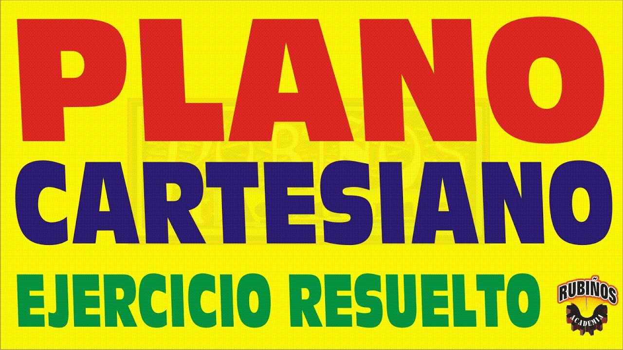 PLANO CARTESIANO - EJERCICIO RESUELTO - YouTube