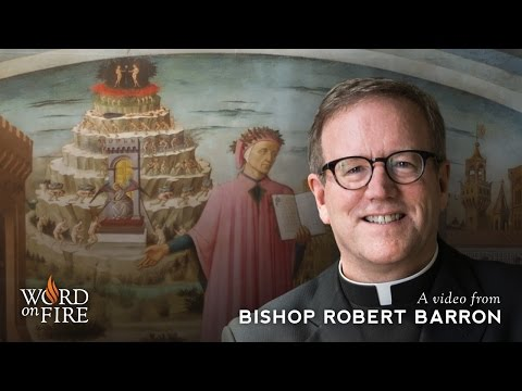Bishop Barron on Dante and the Spiritual Journey