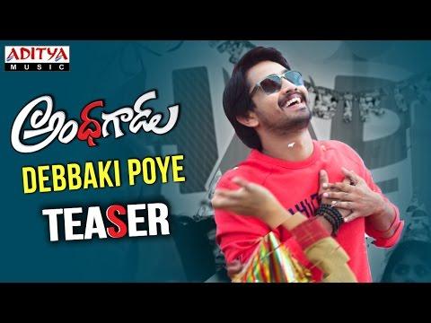 Debbaki Poye Poye Song Promo | Andhhagadu | Raj Tarun, Hebah Patel | Sekhar Chandra