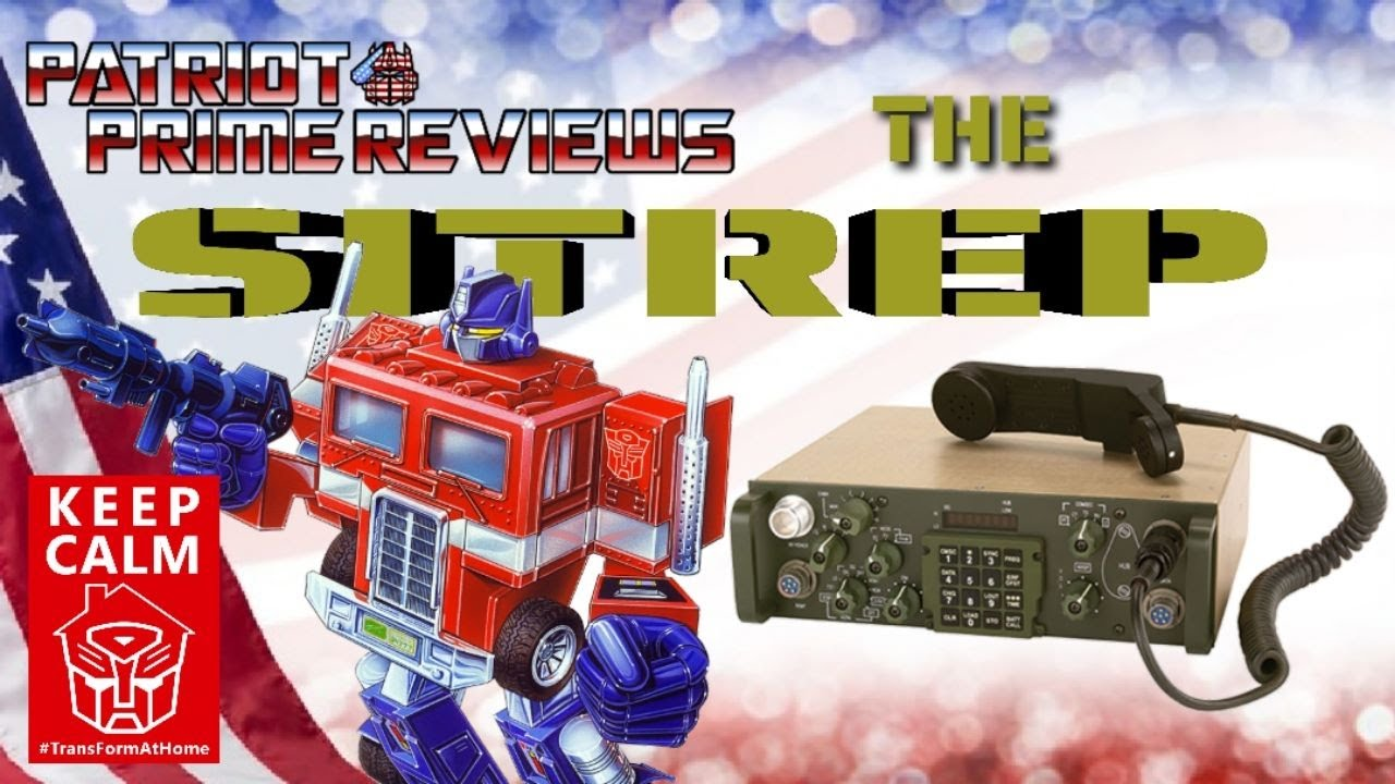 The SITREP with Mr. Optimus Prime - A #TransformAtHome Special