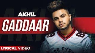 Gaddaar (Lyrical Video) | Akhil ft Ikka | BOB | Latest Punjabi Songs 2019 | Planet Recordz