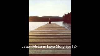 Jason McCann Love Story Epi 124