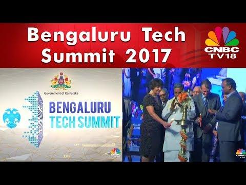 Bengaluru Tech Summit 2017 | CNBC TV18