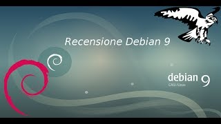 Debian 9 – La prima versione di Debian aggiornata