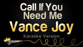 Vance Joy Call If You Need Me Karaoke Version