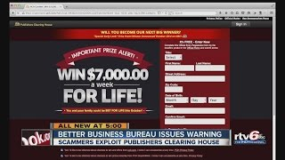 BBB warning: Scammers using Publishers Clearing House