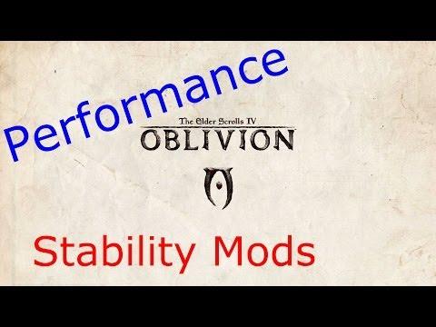 Oblivion Performance Mods Part 2: Stability