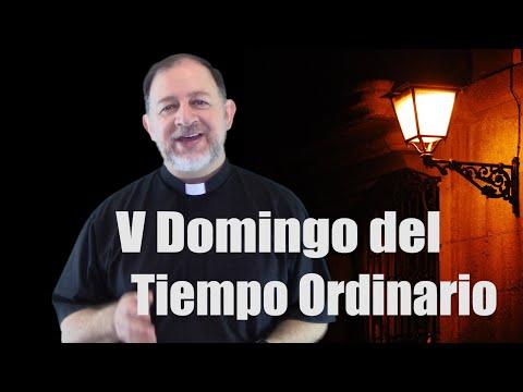 V Domingo del Tiempo Ordinario - Ciclo A - Ustedes son la luz del mundo