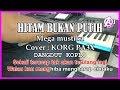 HITAM BUKAN PUTIH - Mega Mustika - Karaoke dangdut koplo Korg Pa3X
