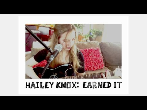 Earned It - The Weeknd (covered by Hailey Knox)