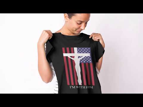 I Am With Him Cross And American Flag T-shirt