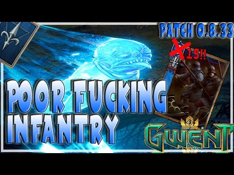 GWENT   POOR FUCKING INFANTRY NORTHERN REALMS DECK   Gameplay Furo Closed Beta 0.8.33