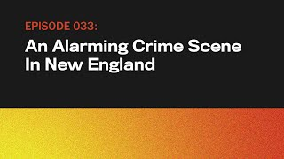 An Alarming Crime Scene In New England   The Onion Presents The Topical   Episode 33