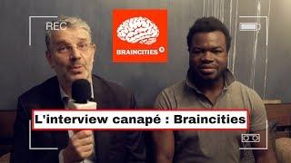 L'interview canapé Braincities