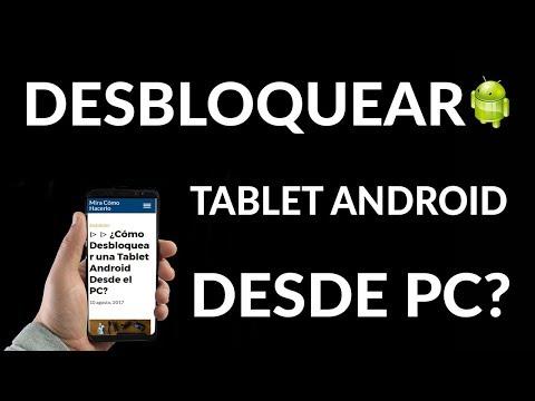 ▷ ▷ ¿Cómo Desbloquear una Tablet Android Desde el PC?