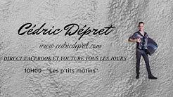 Cédric Dépret - Les p'tits matins 25 mai