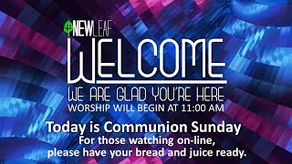 New Leaf Church Sunday Service 11:00 am 11-29-2020