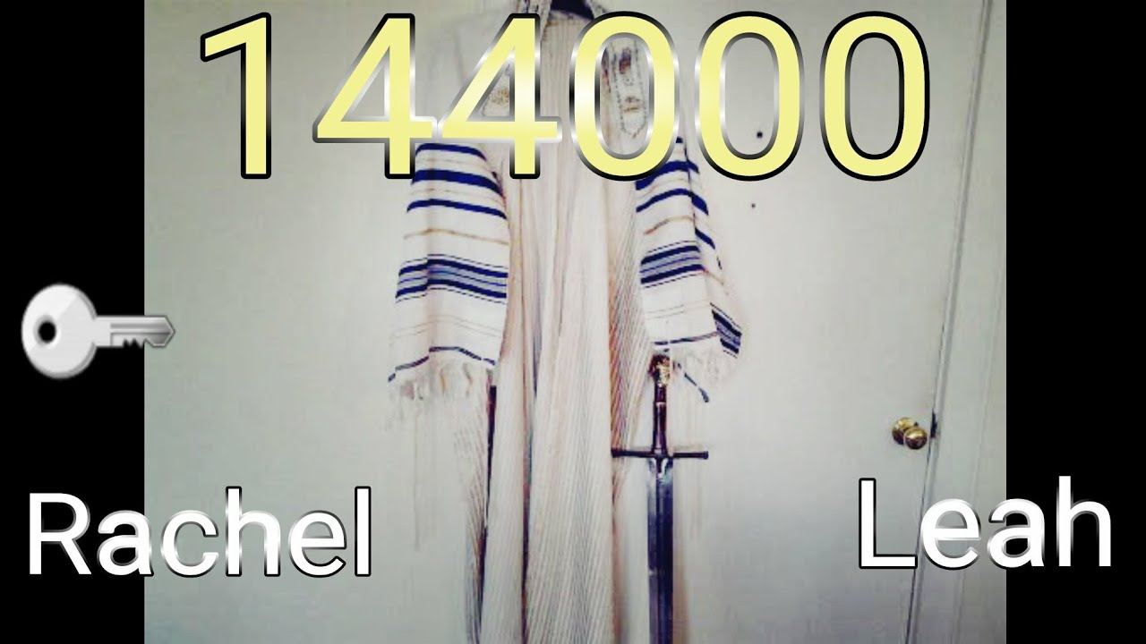 144000  12 Tribes Revealed in Rachel, Leah & Ruth Leeland Jones Oct 20, 2020
