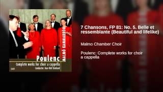 7 Chansons, FP 81: No. 5. Belle et ressemblante (Beautiful and lifelike)