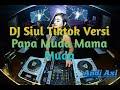 Dj Siul Tik Tok Terbaru  Dijamin Goyang Santuy  Mp3 - Mp4 Download