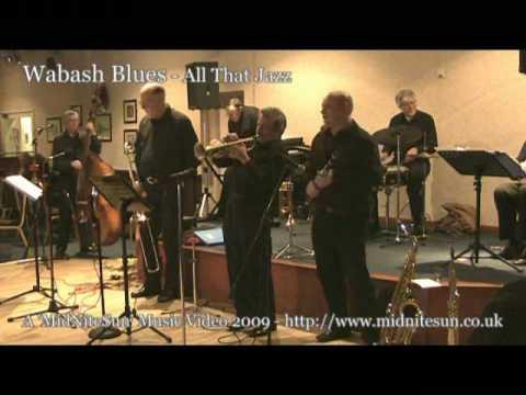 Wabash Blues - All That Jazz