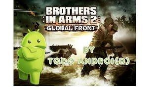 Como Instalar Brothers In Arms 2 en Android [2015]